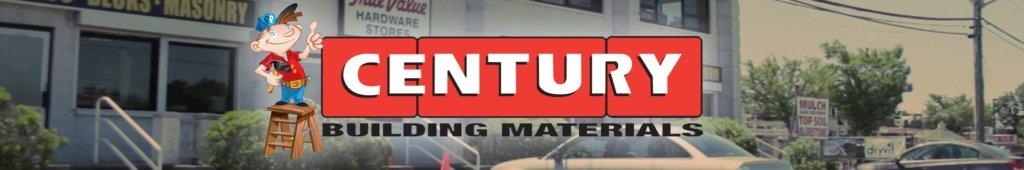 Century Building Materials banner